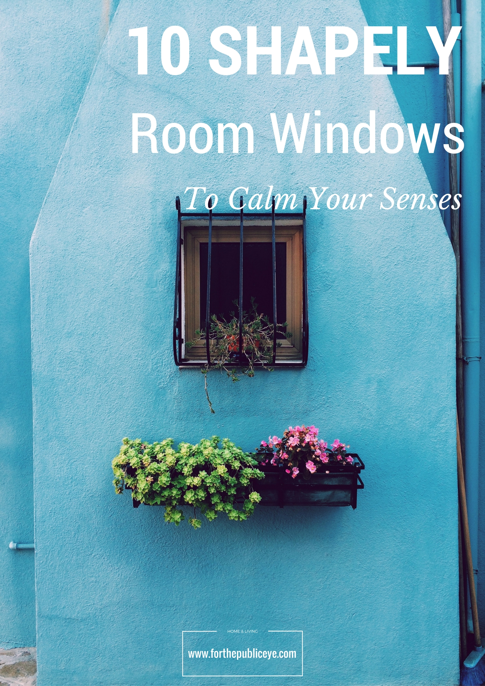 10-shapely-room-windows-to-calm-your-senses-banner