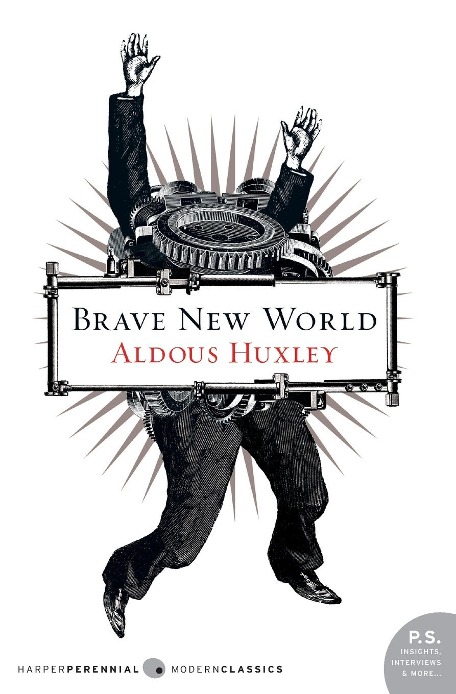 The Banned Books Of Belief-BRAVE NEW WORLD by Aldous Huxley